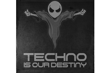 About Techno Is Our Destiny